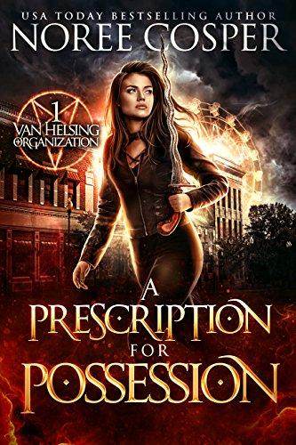 A Prescription for Possession Cover