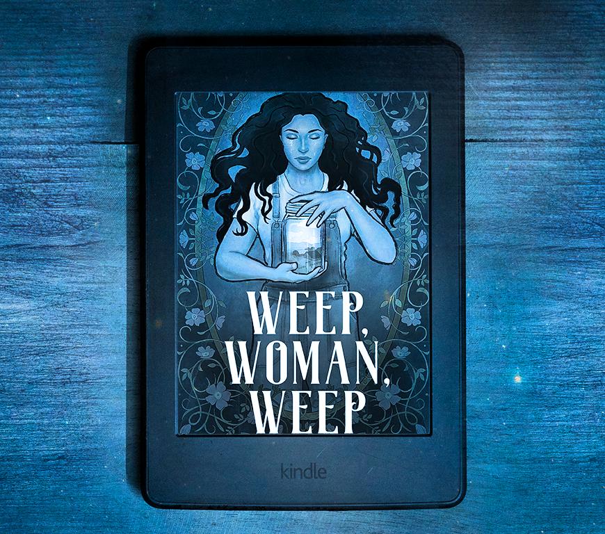 Ereader showing fantasy ebook Weep, Woman, Weep